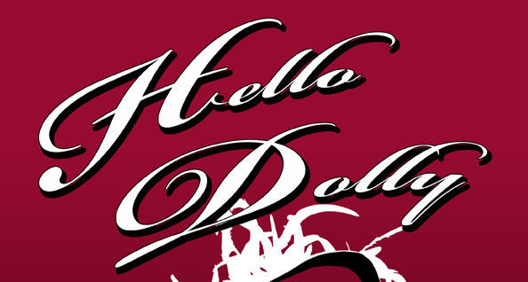 Hello Dolly tickets now on sale at The Brook Theatre Chatham